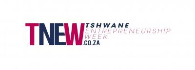 "Tshwane Entrepreneurship Week (TNEW) 2012 – ""Nurturing the Entrepreneur Within"""