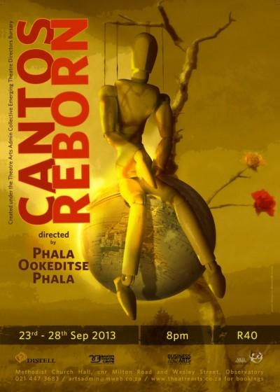 Phala Ookeditse Phala creates Cantos Reborn for Theatre Arts Admin Collective