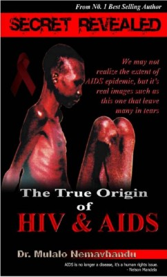 Shocking revelations made in Dr Mulalo Nemavhandu's compelling new book uncovering the true origins of Aids and HIV