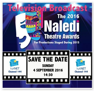 Catch all the Naledi Theatre Awards action on KykNET