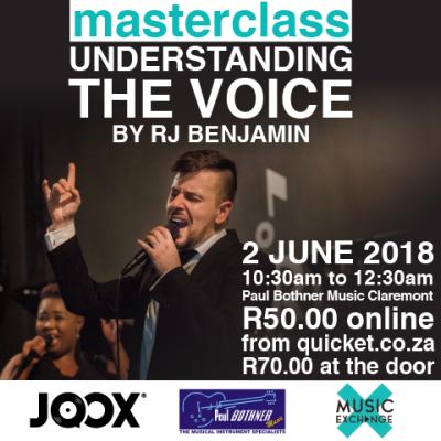 Masterclass with RJ Benjamin -Understanding your voice  Saturday 2 June