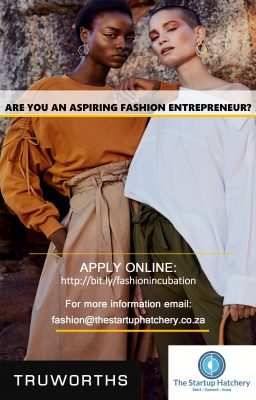 The Startup Hatchery & Truworths launch exciting new FASHION Incubator