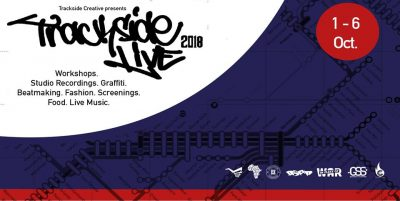 Trackside Live 2018 : Cultural Activism on the other side of the tracks